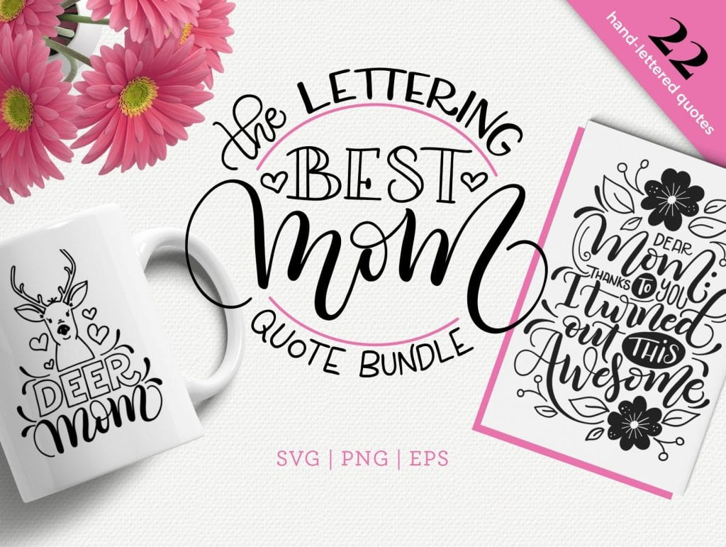 The best Mom quote bundle