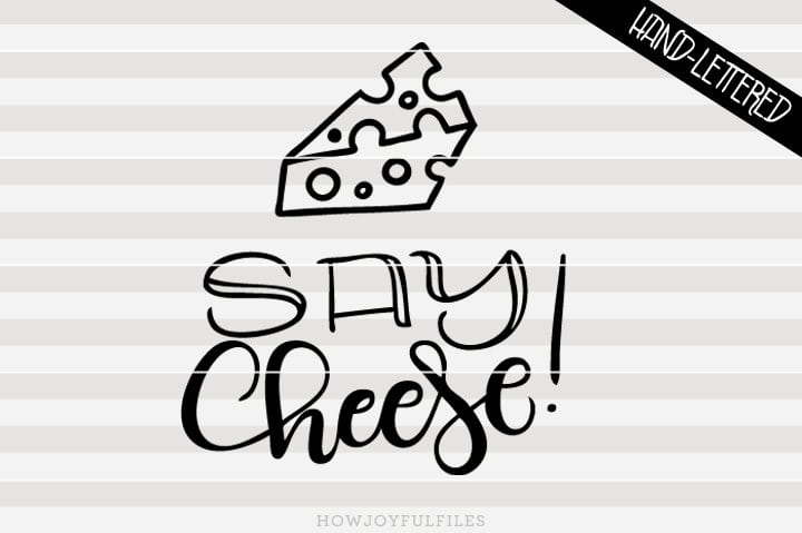 Say cheese – SVG file