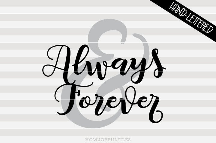 Always and forever – SVG file