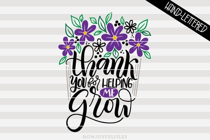 Thank you for helping me grow – flower pot – SVG file