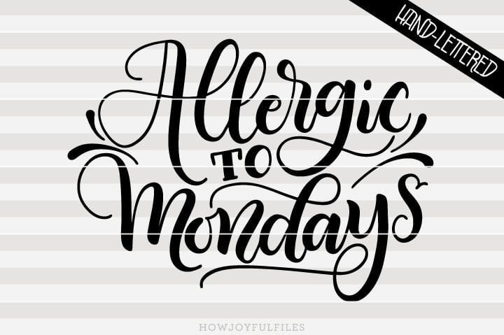 Allergic to Mondays – SVG file