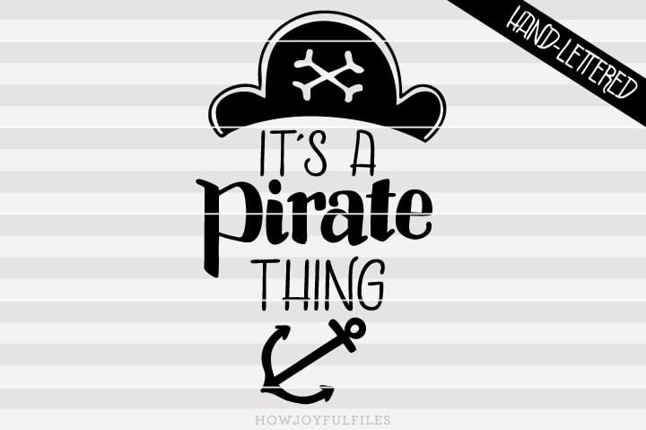 It's a pirate thing – ahoy matey – SVG File
