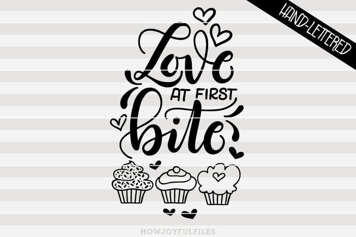 Love at first bite – cupcake lover – SVG File