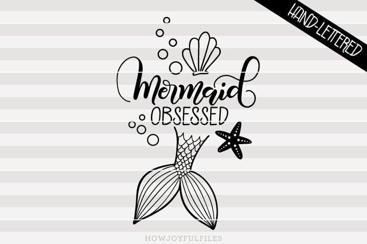 Mermaid obsessed – SVG File