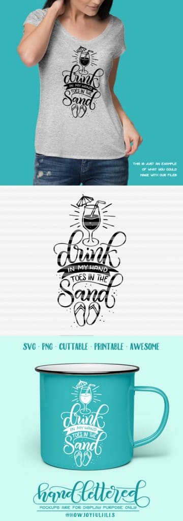 Drink In My Hand Toes In The Sand Svg File Howjoyful Studio