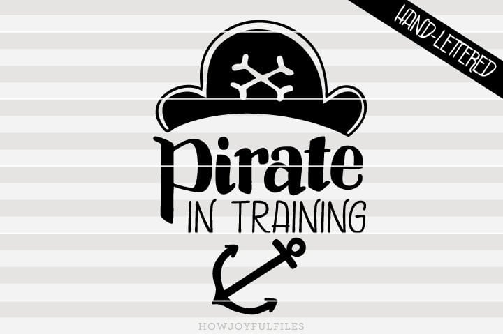 Pirate in training – ahoy matey – SVG File
