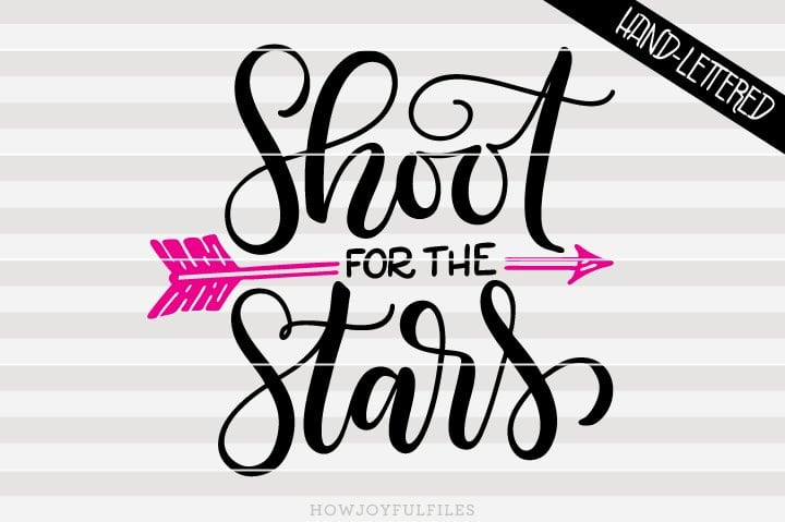 Shoot for the stars – encouragement – SVG file