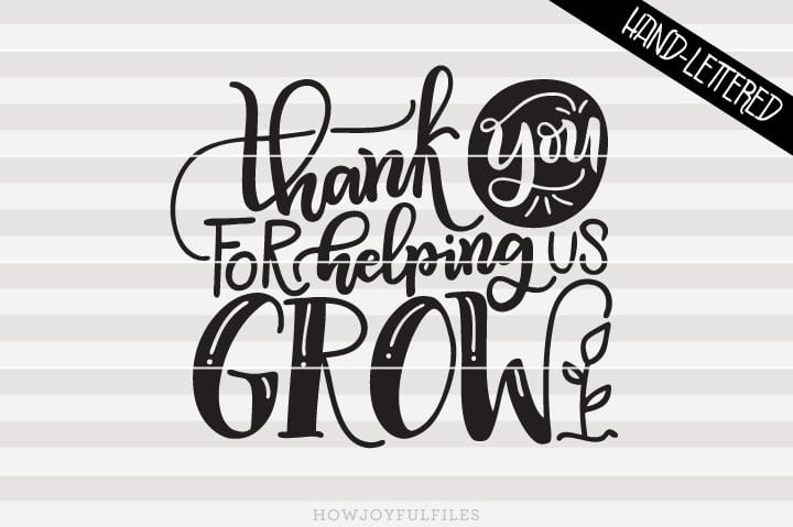 Thank you for helping us grow – SVG File