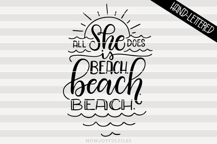 All she does is beach beach beach – SVG file
