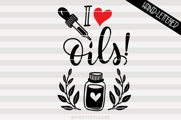 I love oils – SVG file