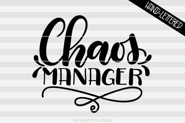 Chaos manager – mom life – SVG file