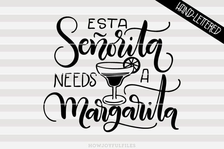 Esta señorita needs a margarita – This lady needs a Margarita in Spanish – Español – SVG file