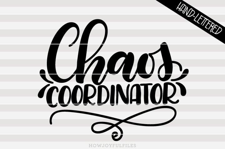 Chaos coordinator – mom life – SVG File