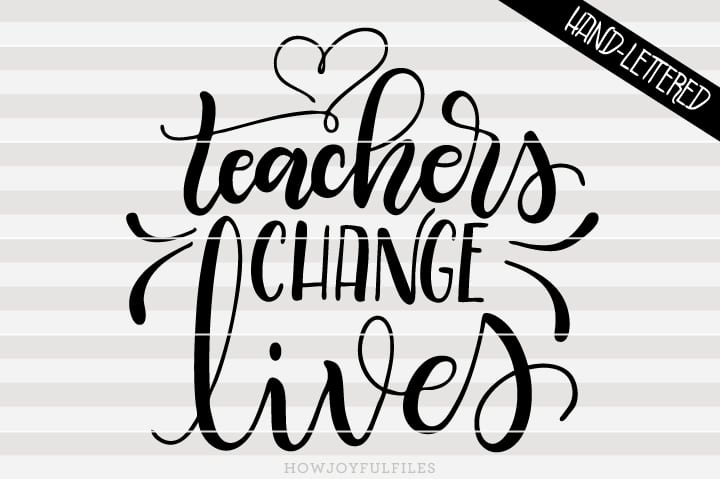 Teachers change lives – SVG file