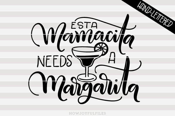 Esta mamacita needs a margarita – Español – SVG file