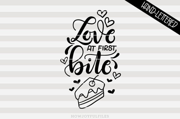 Love at first bite – cake lover – SVG file