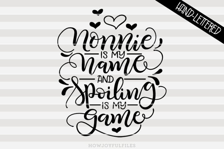 Nonnie is my name and spoiling is my game – SVG file