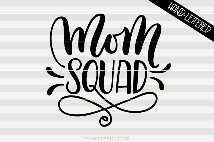 Mom squad – SVG file