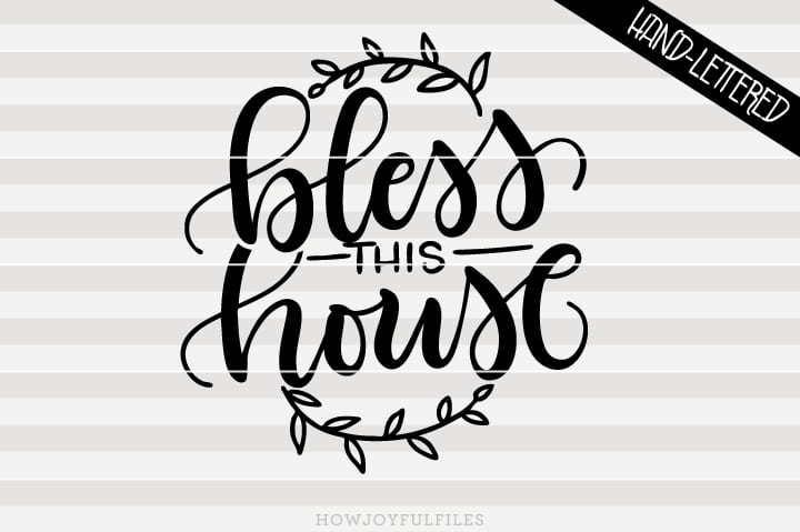 Bless this house – SVG file