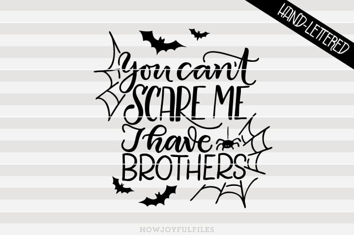 You can't scare me, I have brothers – SVG file