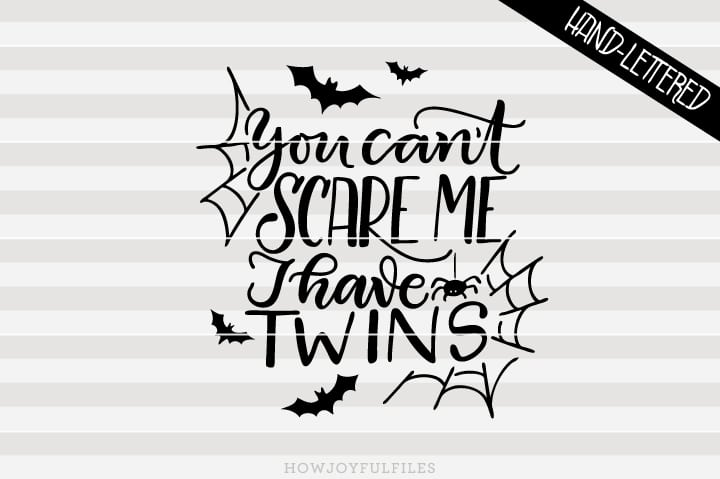 You can't scare me, I have twins – SVG file