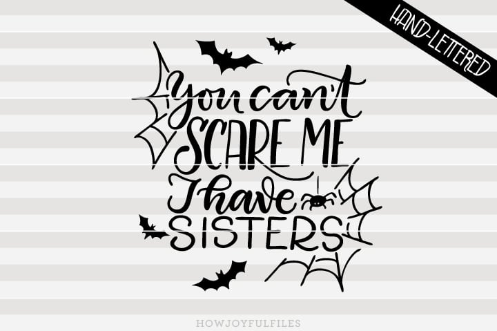 You can't scare me, I have sisters – SVG file