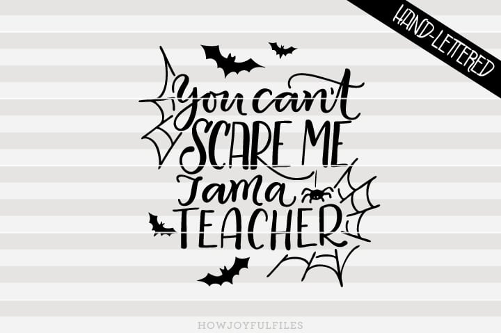 You can't scare me, I am a teacher – SVG file