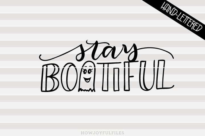 Stay Bootiful – Halloween – First Halloween – SVG file