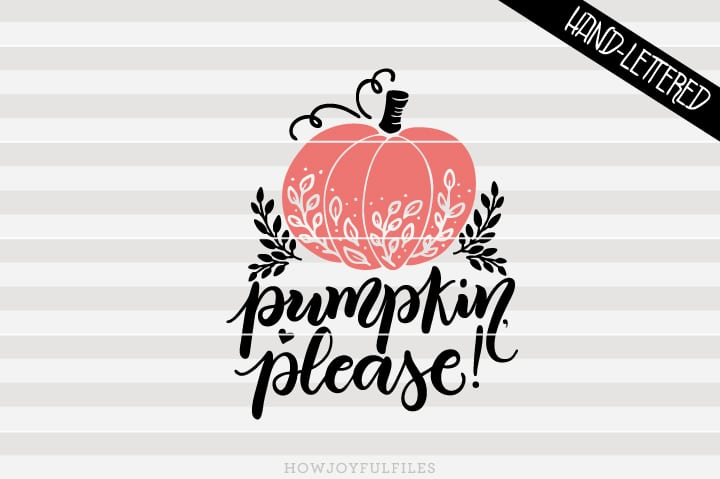 Pumpkin please – Happy thanksgiving – Botanical – SVG file