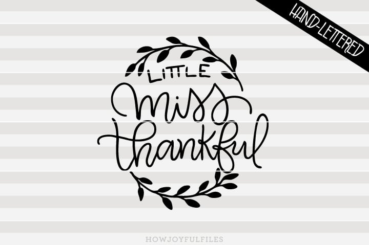 Little miss thankful – First thanksgiving – SVG file