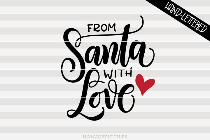 From Santa with love – Christmas decor – SVG file