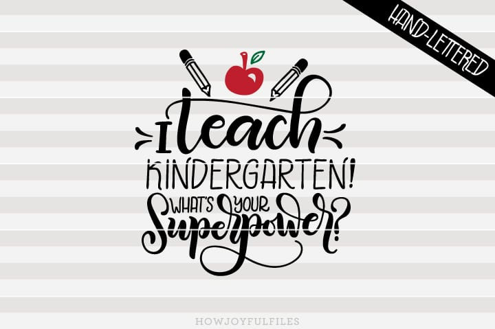 I teach kindergarten! What's your superpower? – SVG file