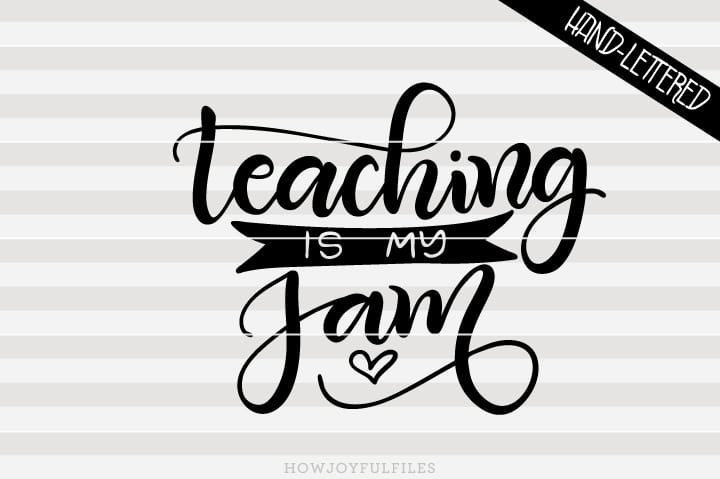 Teaching is my jam – SVG file