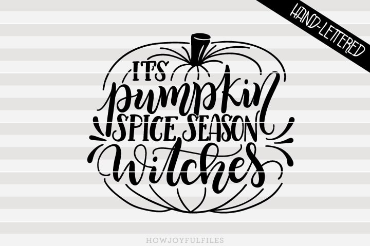 It's Pumpkin spice season witches – Fall – Halloween – SVG file