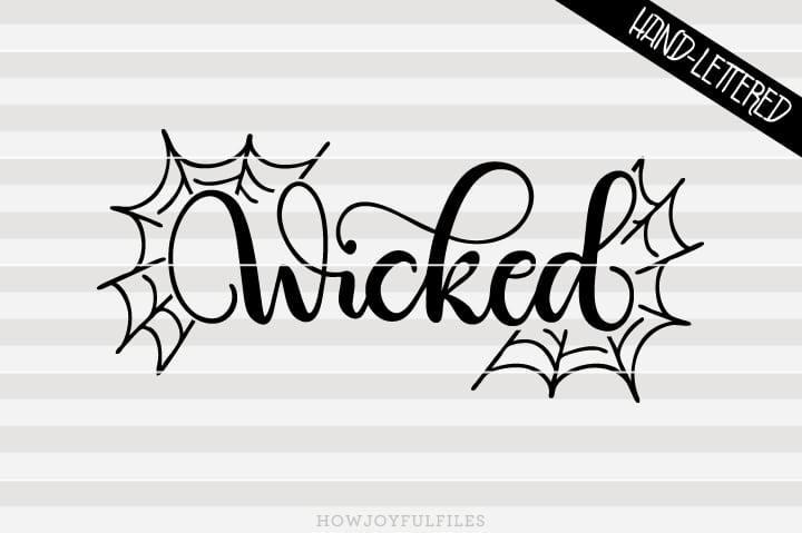 Wicked – Halloween – Fall – SVG file
