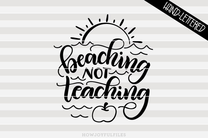 Beaching not teaching – Teacher vacation – SVG file