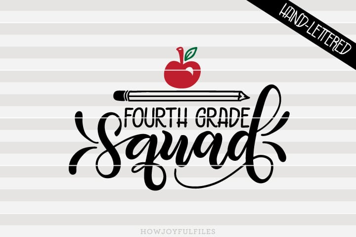 Fourth Grade Squad – School – Teacher – SVG File