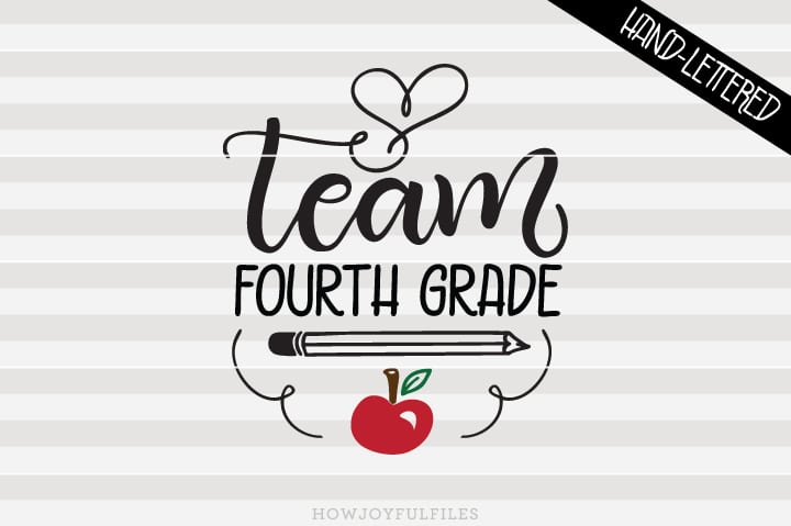 Team Fourth Grade – School – Teacher – SVG File
