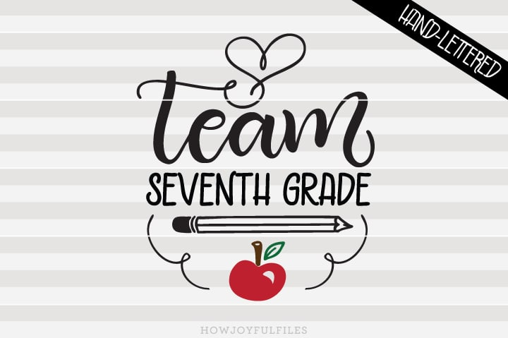 Team Seventh Grade – School – Teacher – SVG File