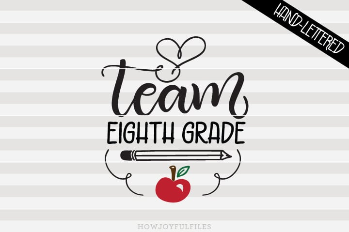 Team Eighth Grade – School – Teacher – SVG File