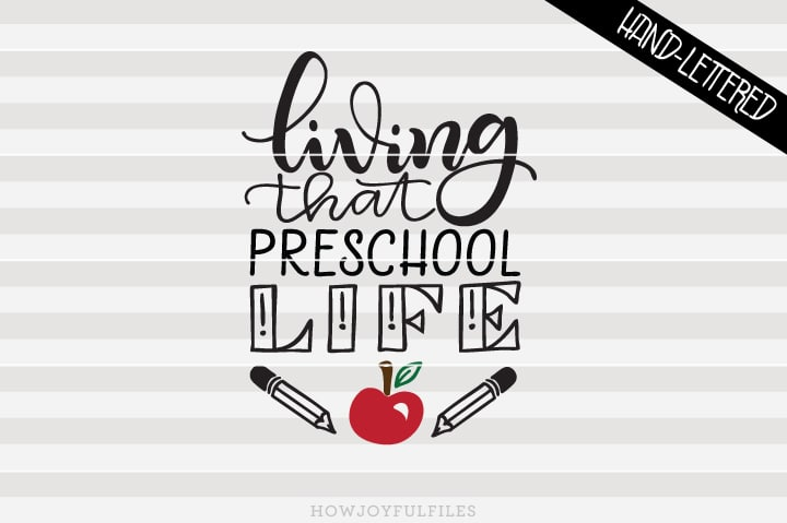 Living That Preschool Life – School – Teacher – SVG File