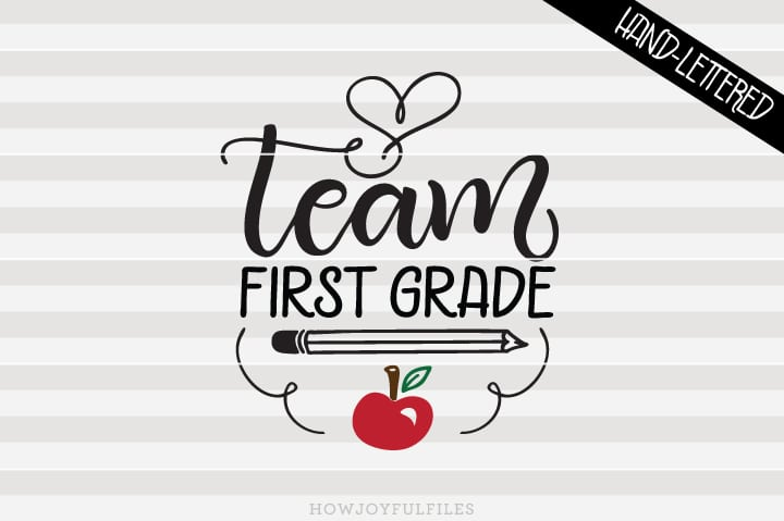 Team First Grade – School – Teacher – SVG File