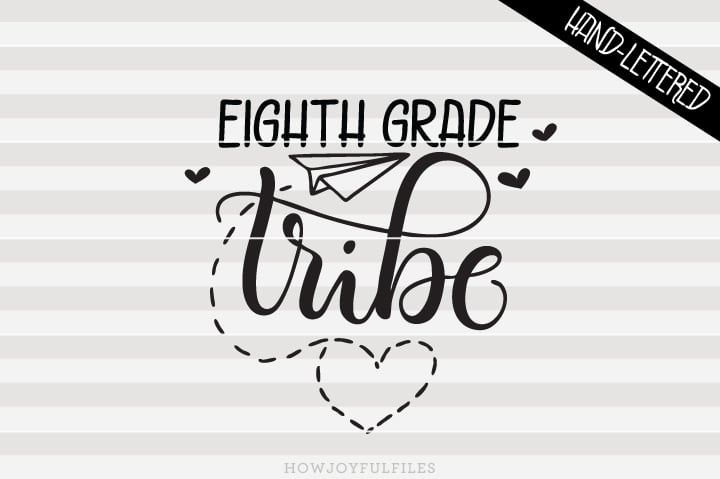 Eighth Grade Tribe – School – Teacher – SVG File
