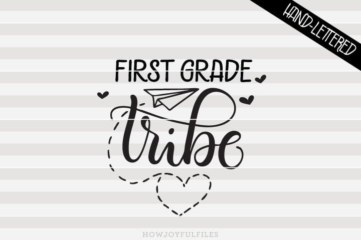 First Grade Tribe – School – Teacher – SVG File